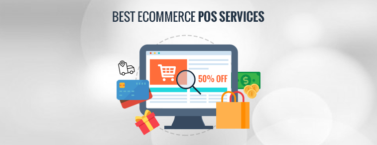 Best eCommerce POS Services To Boost Up Your Business