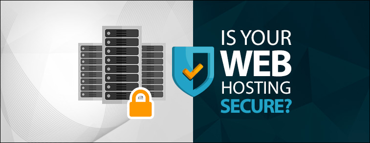 Is your Web Hosting Secure?