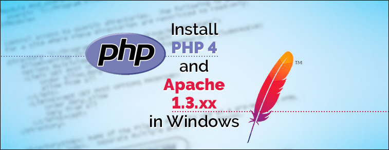 How to Install PHP 4 and Apache 1.3.xx in Windows